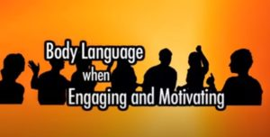 Body Language for Engaging and Motivating Conversations