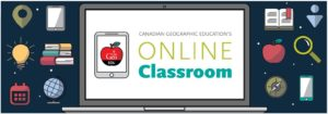 Canadian Geographic Educations Online Classroom